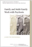 Family and Multi-Family Work with Psychosis